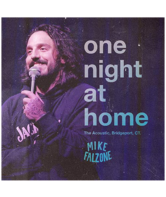 Mike Falzone: One Night at Home