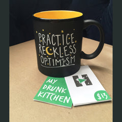 Practice Reckless Optimism Mug
