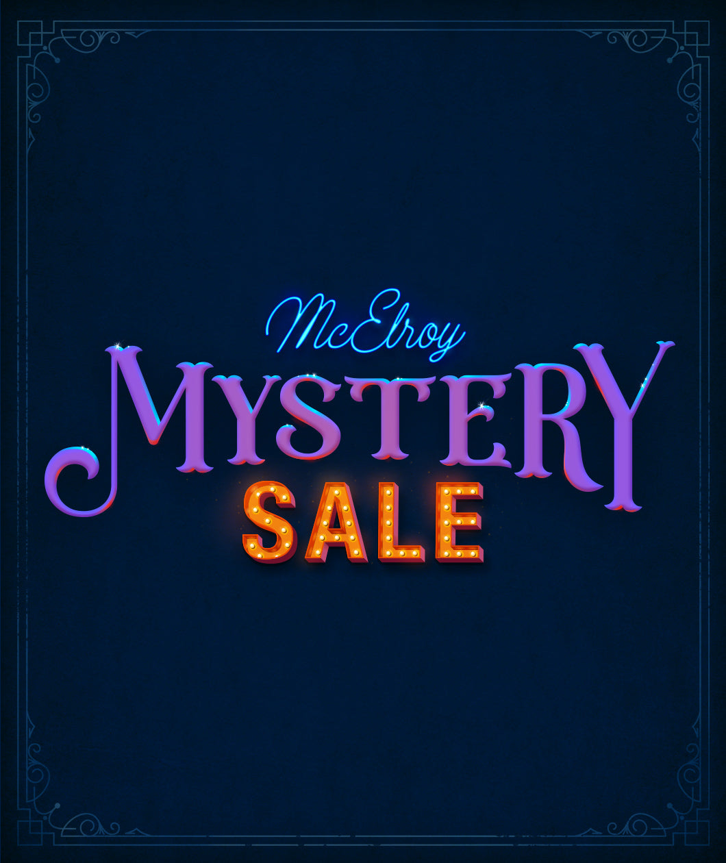 The McElroy Mystery Sale