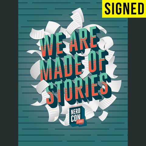 SIGNED We Are Made Of Stories Poster