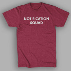 Notification Squad Shirt *Limited Item*