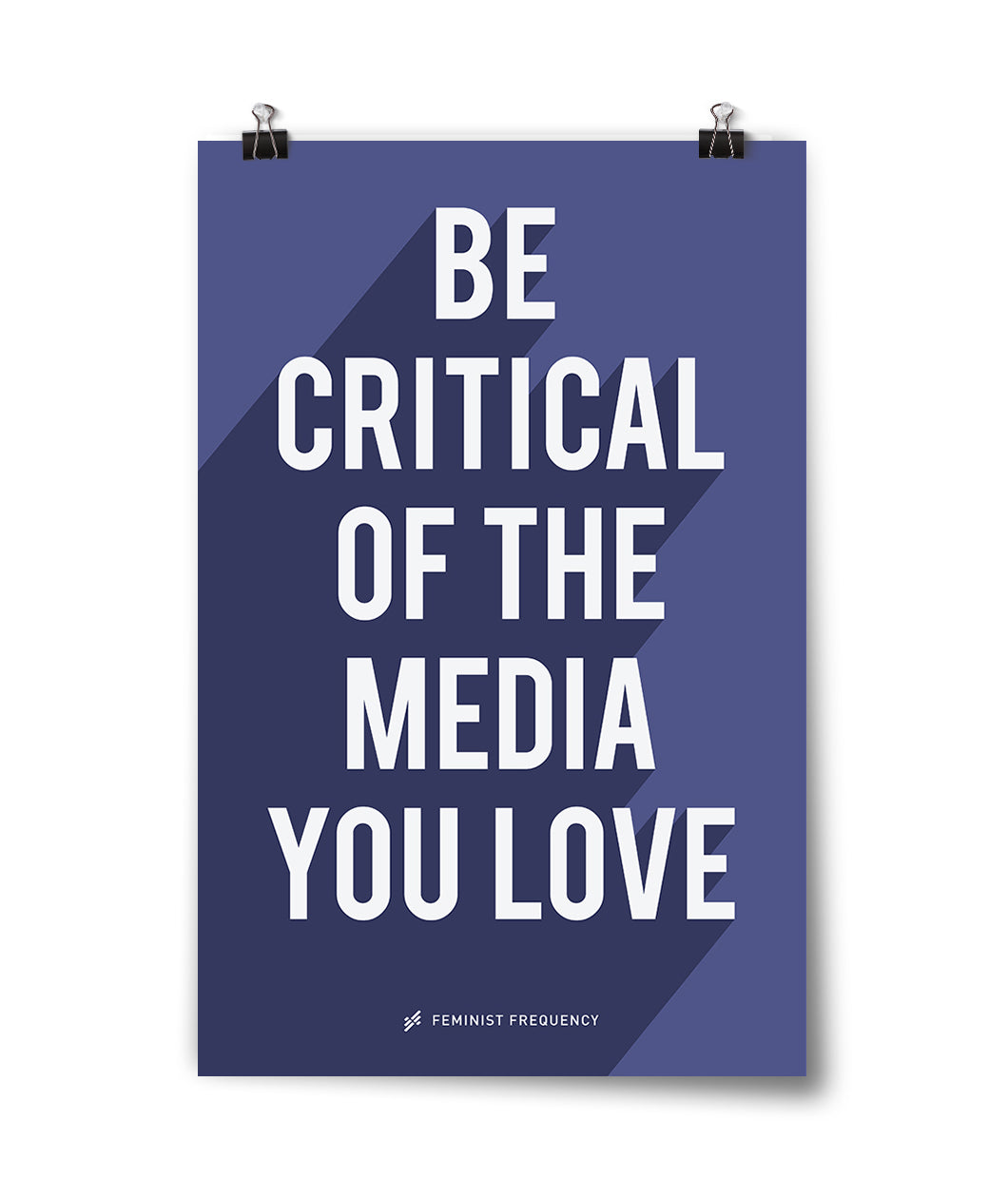 Be Critical Of The Media You Love Poster