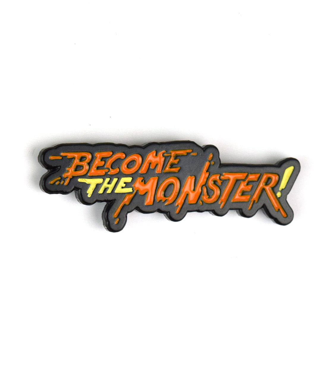 Become The Monster Pin