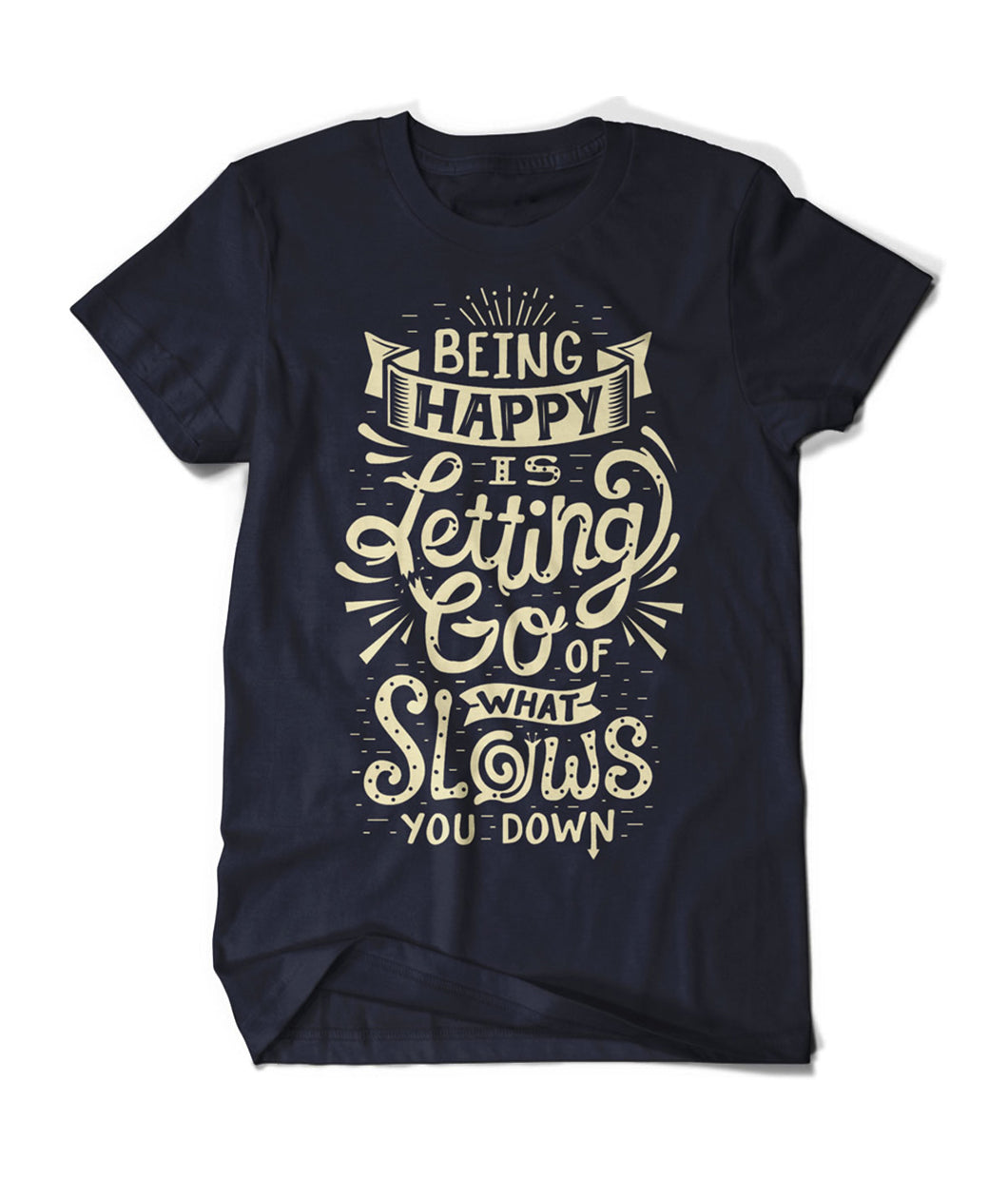 Being Happy Shirt