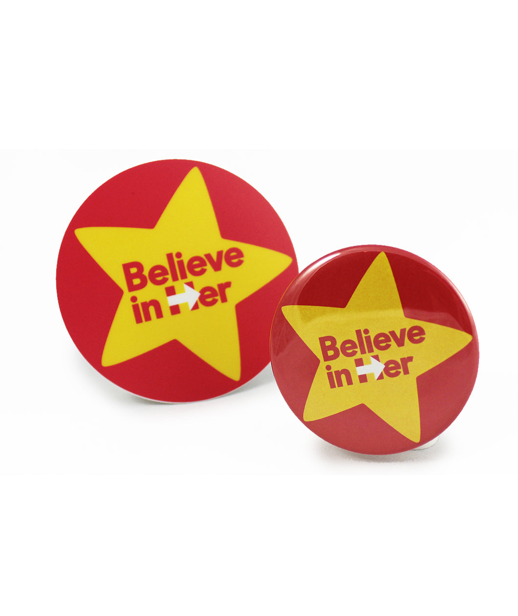 Believe in Her Button & Sticker
