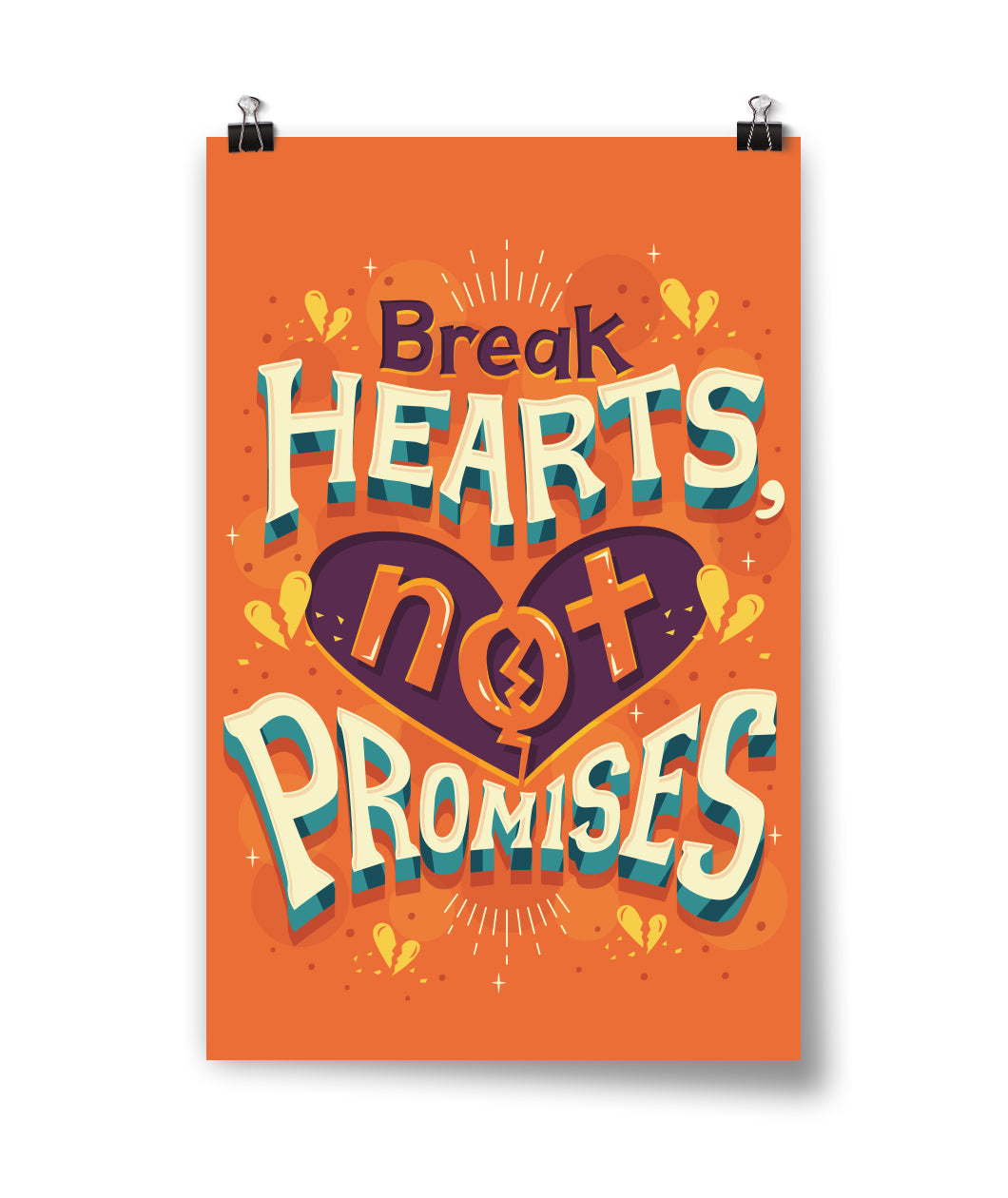Break Hearts Not Promises Poster