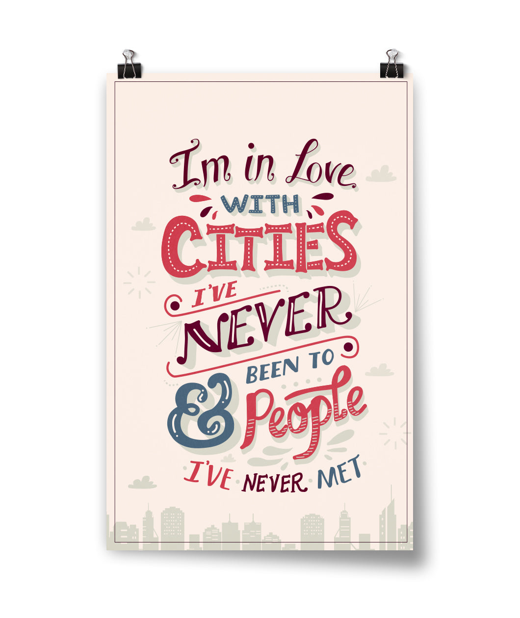 Cities I've Never Been To Poster