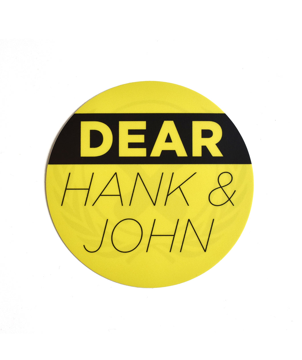 Dear Hank And John Decal