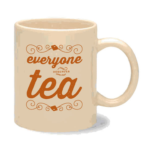 Everyone Deserves Tea Mug