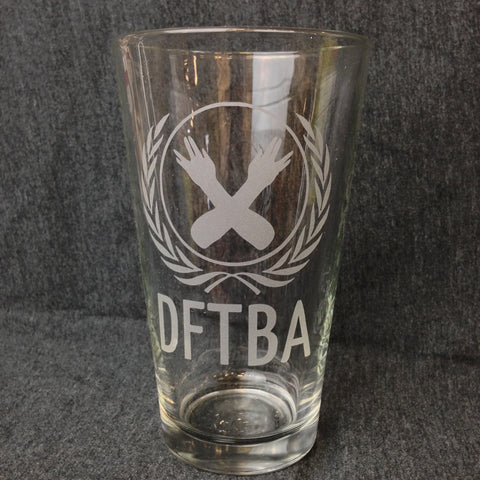 DFTBA Pint Glass