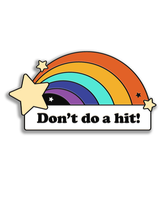Pin Of The Month: Don't Do A Hit (June)