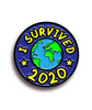 I Survived 2020 Enamel Pin