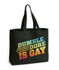 Dumbledore Is Gay Tote