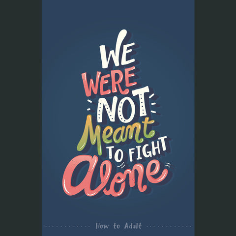 Not Meant to Fight Alone Poster