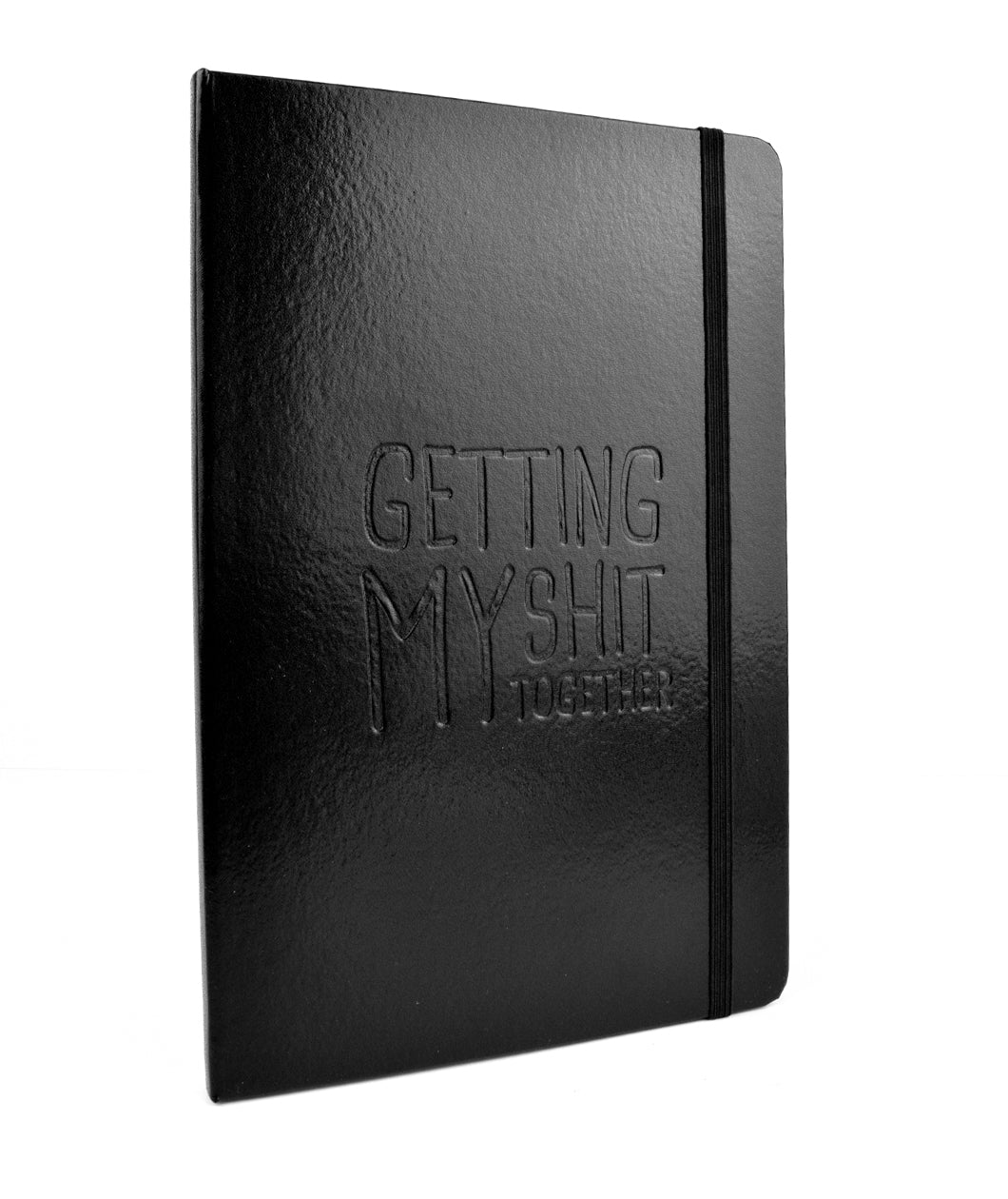 Getting My Shit Together Journal