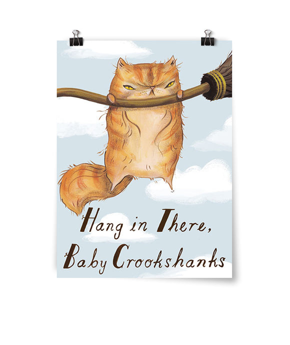 Hang in There, Baby Crookshanks Poster