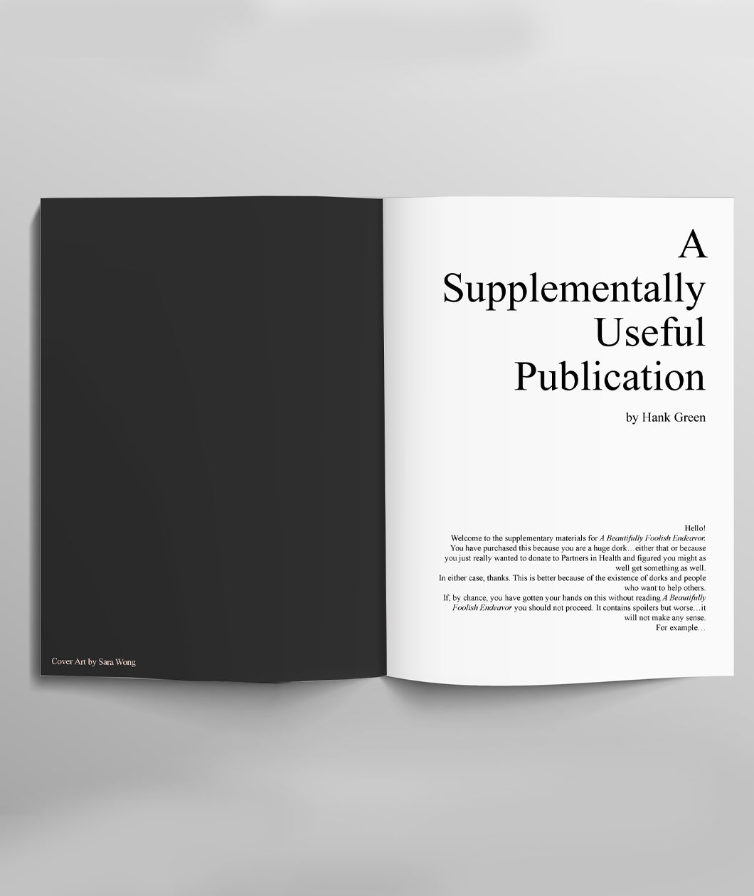 A Beautifully Foolish Endeavor *SIGNED* + A Supplementally Useful Publication Bundle