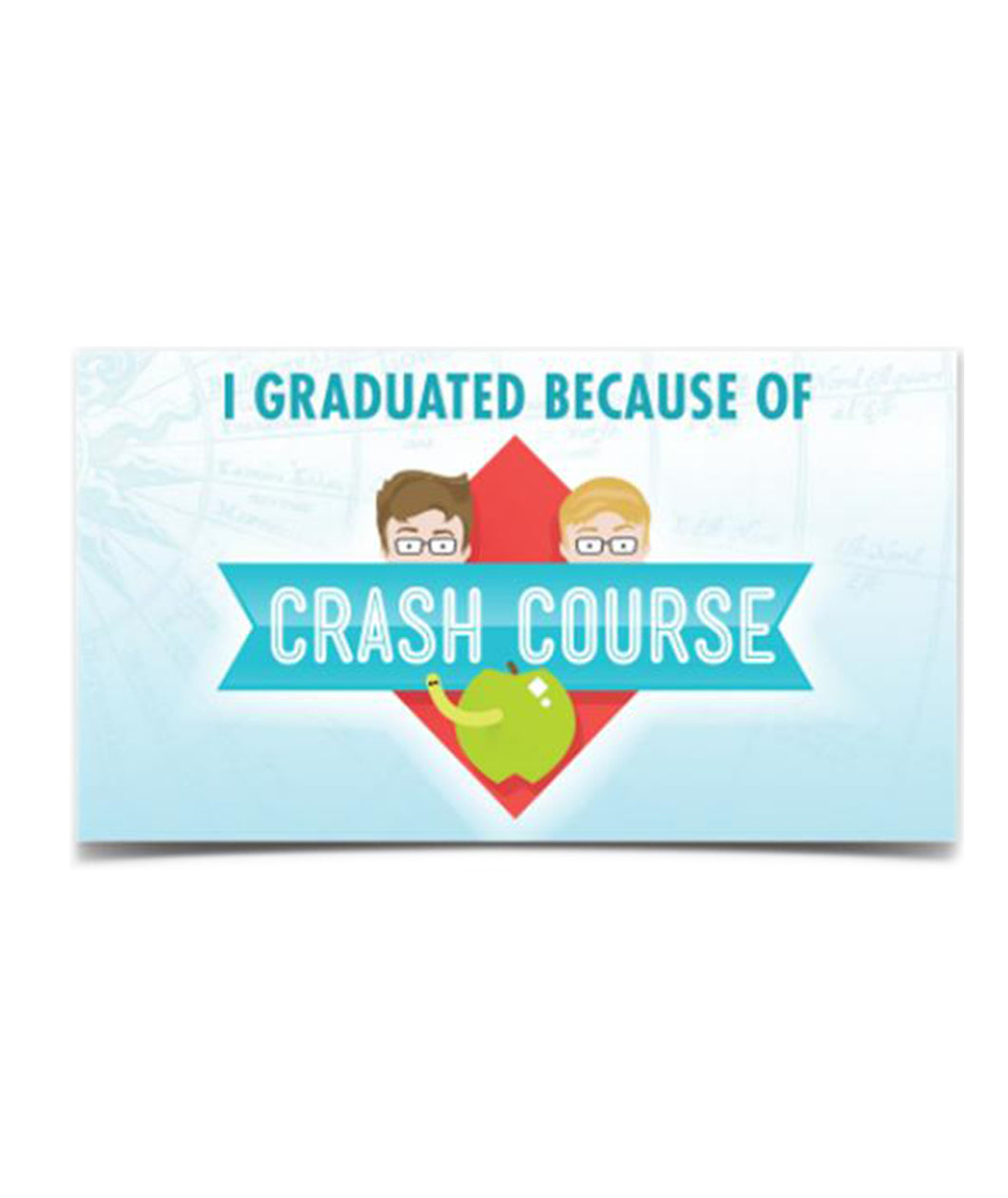 I Graduated Because of CrashCourse Vinyl Bumper Sticker