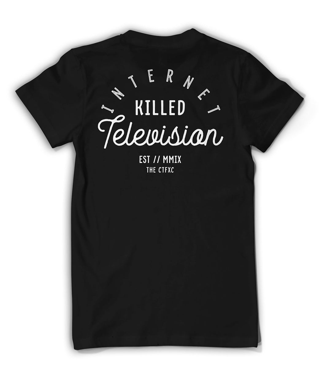 Internet Killed Television Shirt