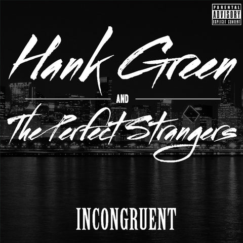 Incongruent (Explicit Version)