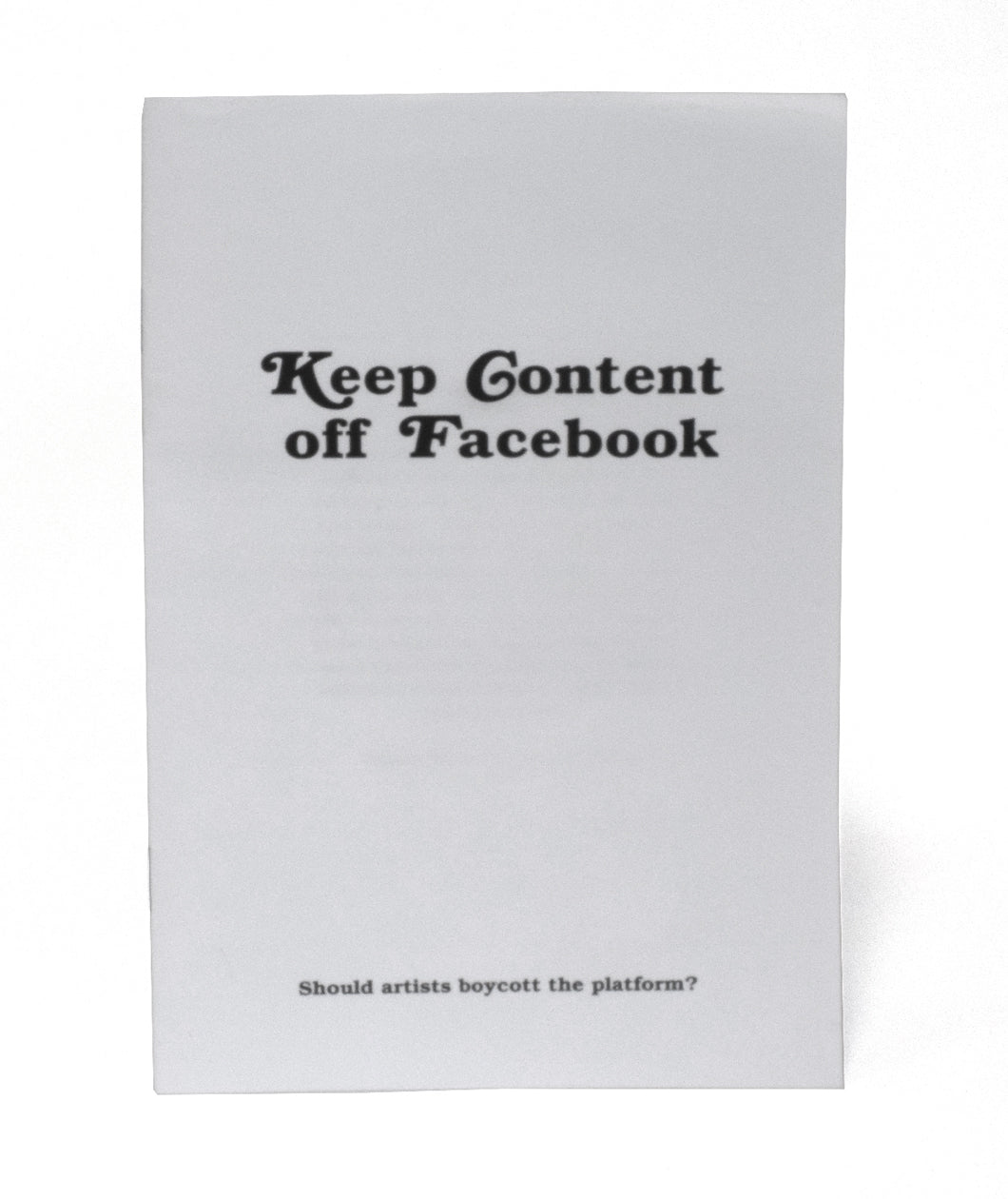 Keep Content Off Facebook (Zine + Sticker)