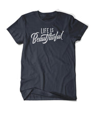 Life is Beautawful Shirt