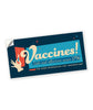 Provax Bumper Sticker