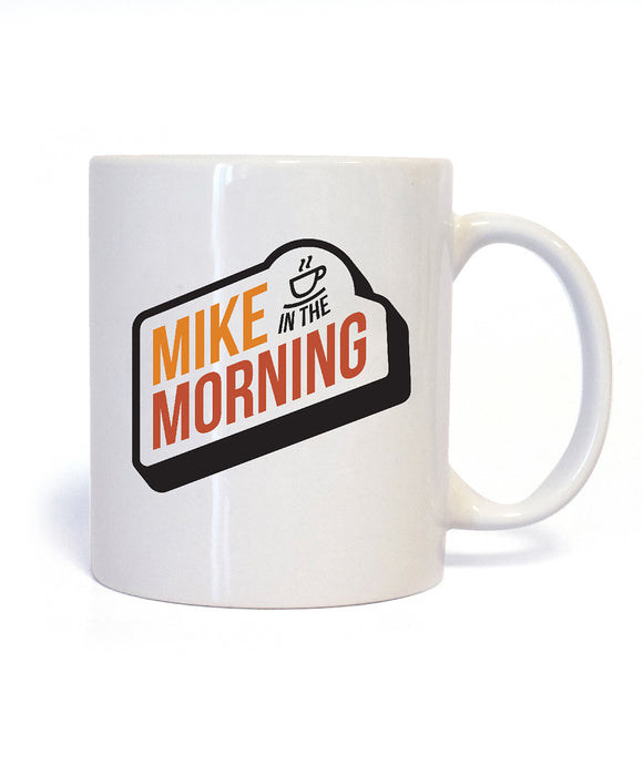 Mike In The Morning Mug