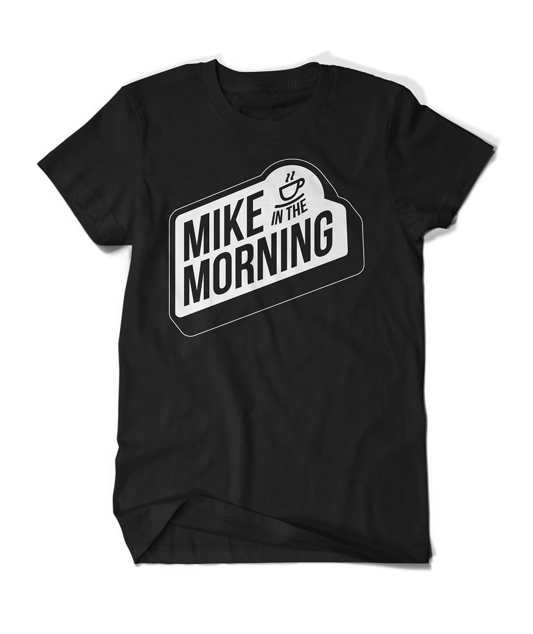 Mike In The Morning (Black) Shirt