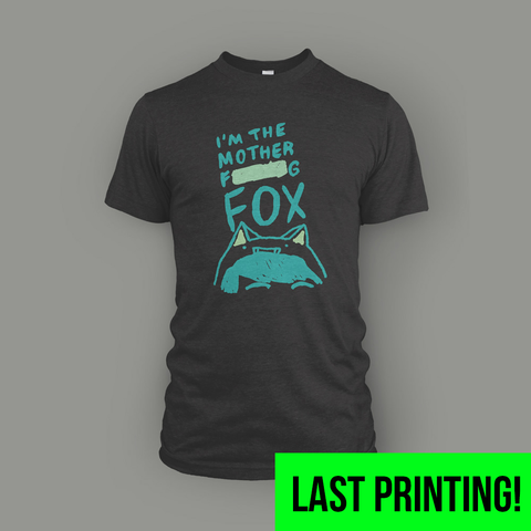 Mother Effing Fox Shirt