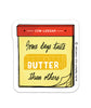 Alex's Monthly Magnet! Some Days Taste BUTTER Than Others (March)