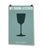 My Drunk Kitchen Poster