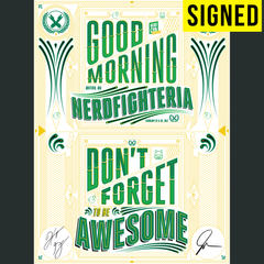 SIGNED Good Morning Nerdfighteria Poster