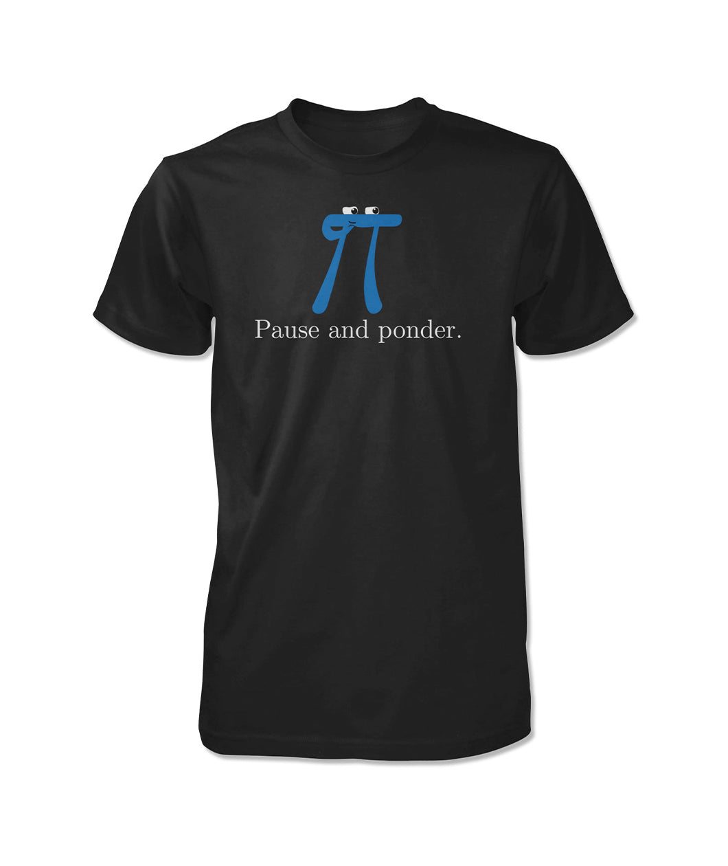 Pause and Ponder Shirt