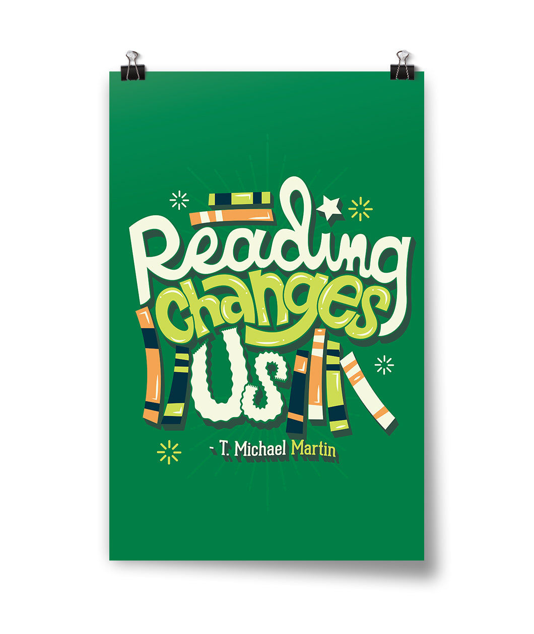 Reading Changes Us Poster