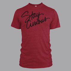 Stay Curious (New) Shirt