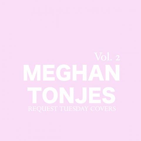 Request Tuesday, Volume 2