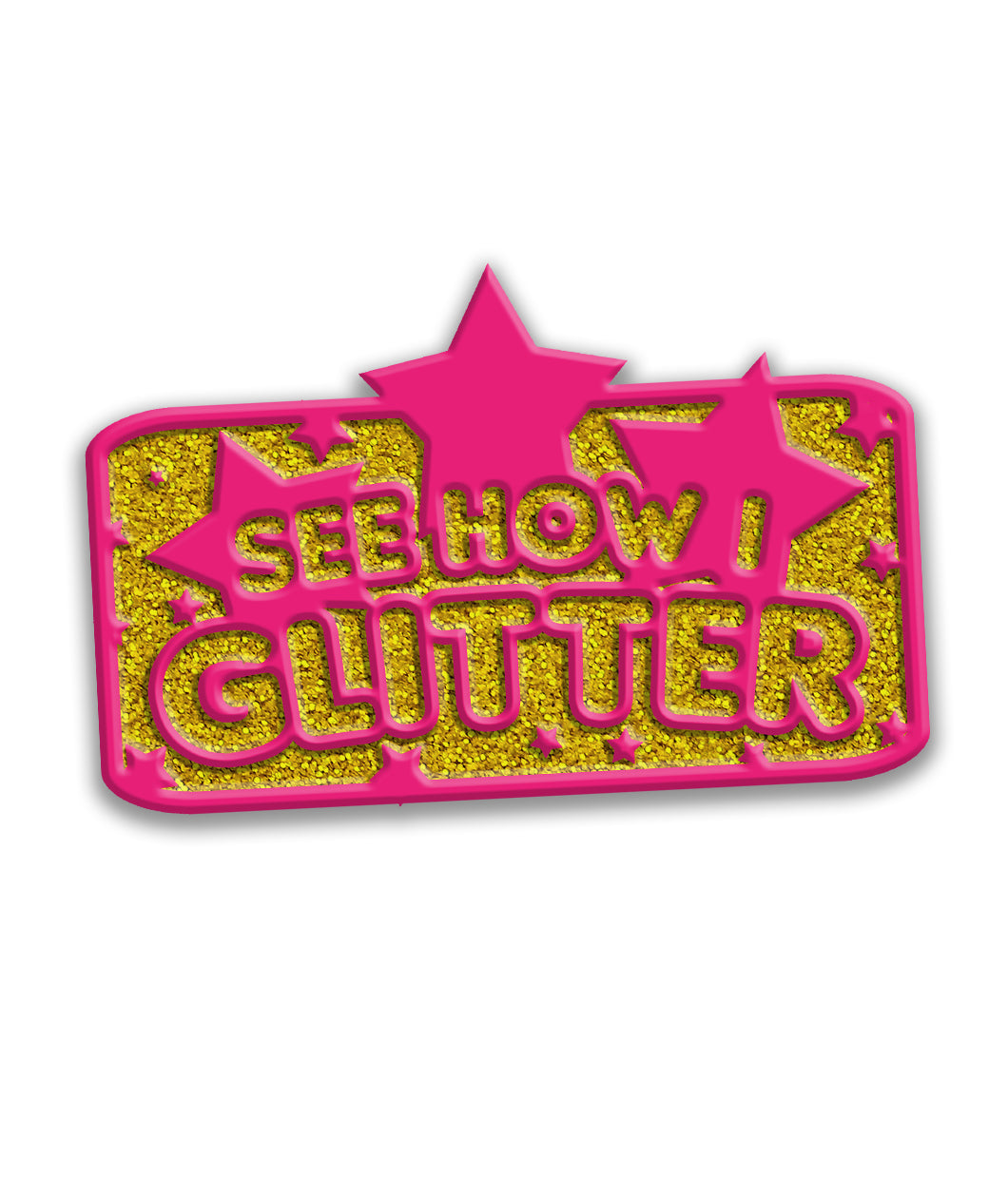 See How I Glitter Enamel Pin