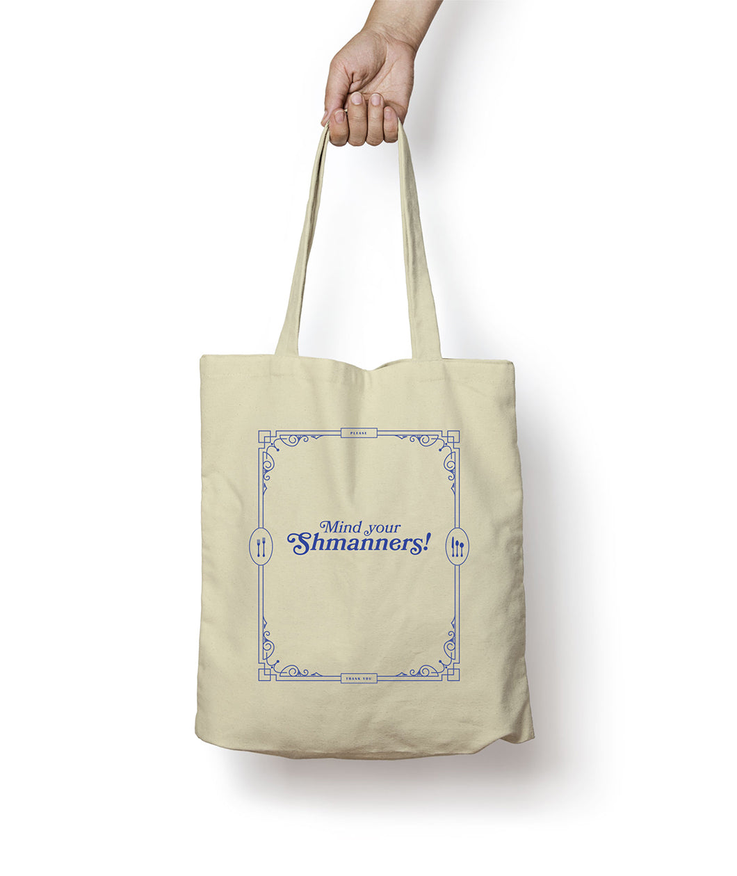 Mind Your Shmanners! Tote Bag