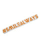 #SmileAlways Word Sticker Decal