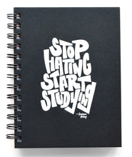 Stop Hating Start Studying Journal