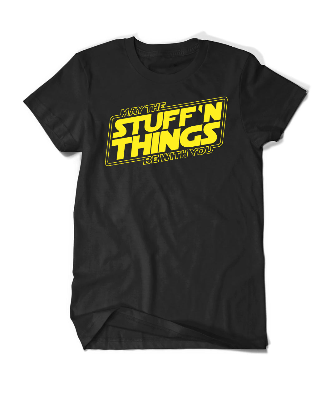 May The Stuff N Things Be With You Shirt