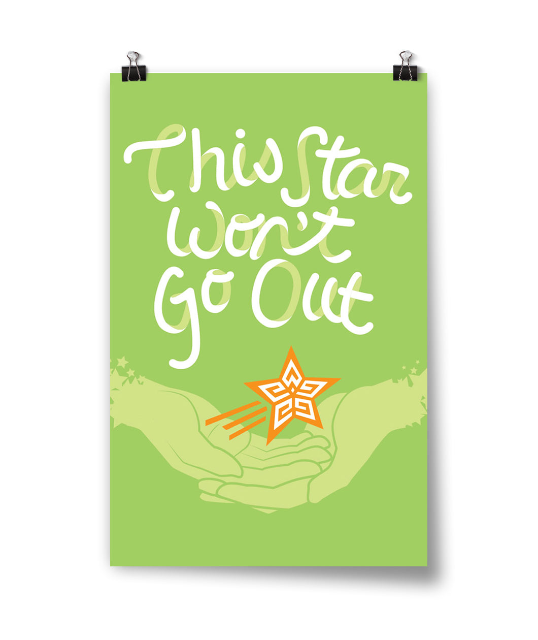 This Star Won't Go Out Poster- Random Signed