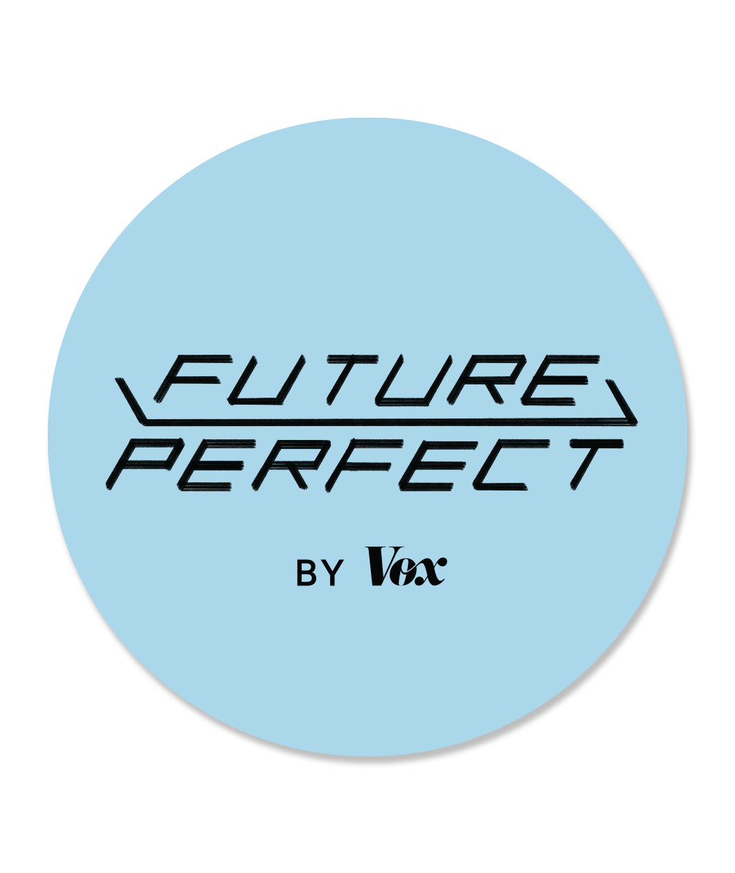 Future Perfect Sticker