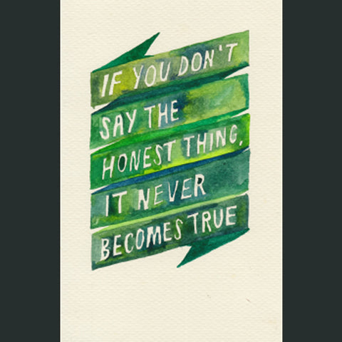 The Honest Thing Watercolor Poster
