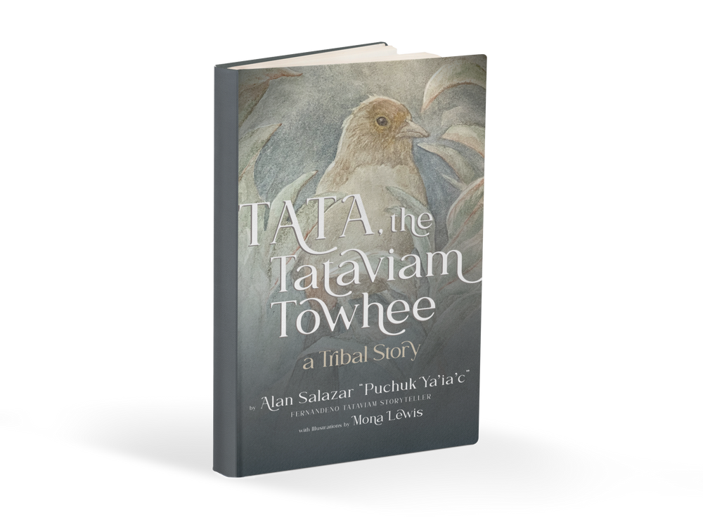 TATA, The Tataviam Towhee- Collectors Edition Hardcover Book