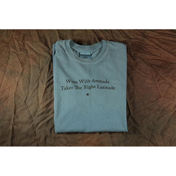 Wine With Attitude Takes the Right Latitude Shirt