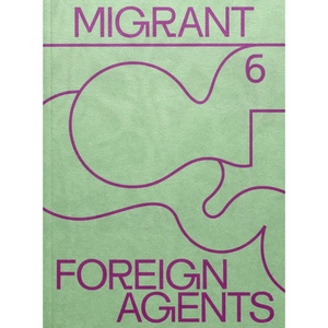 Migrant Journal #06