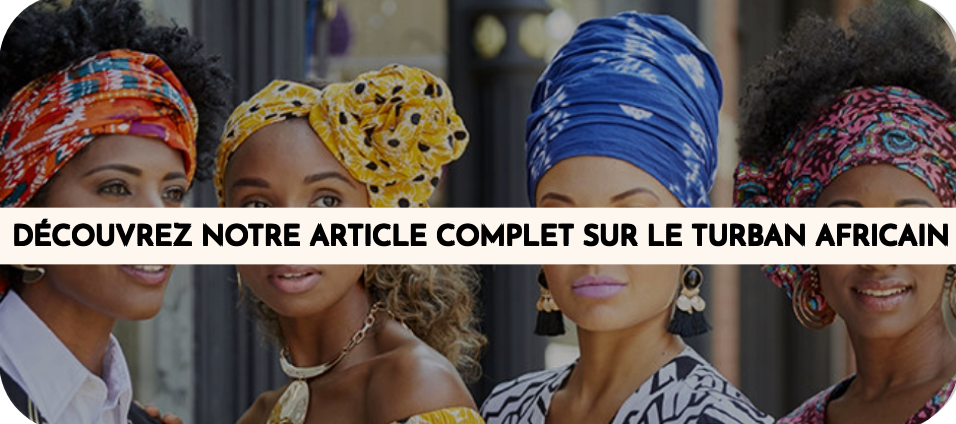 Le turban africain - article complet