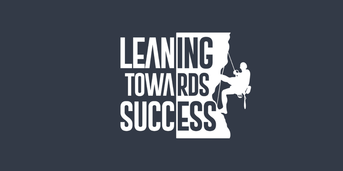 Leaning Towards Success - The Positive Attitude